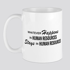 Whatever Happens - Human Resources Mug