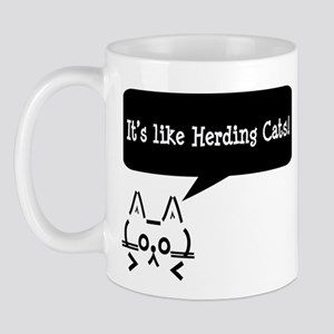 It's Like Herding Cats! Mug