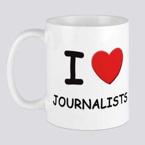 I love journalists Mug