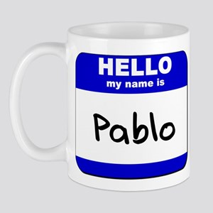 hello my name is pablo  Mug
