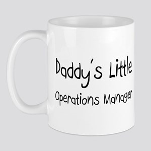 Daddy's Little Operations Manager Mug