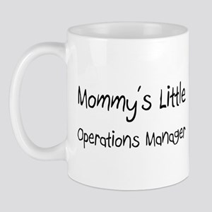 Mommy's Little Operations Manager Mug