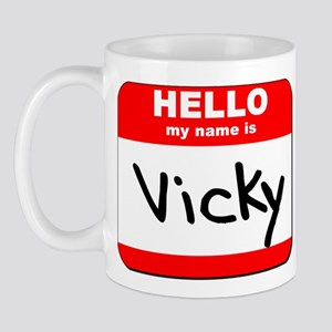 Hello my name is Vicky Mug