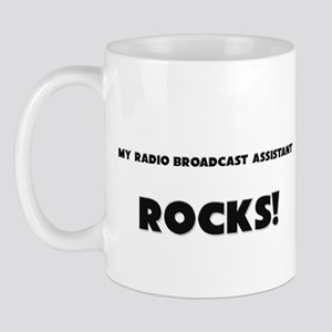 MY Radio Broadcast Assistant ROCKS! Mug
