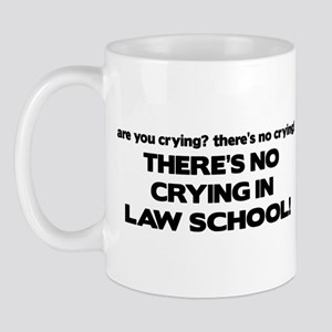 There's No Crying Law School Mug