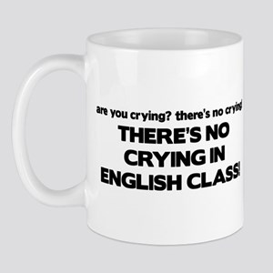 There's No Crying English Class Mug