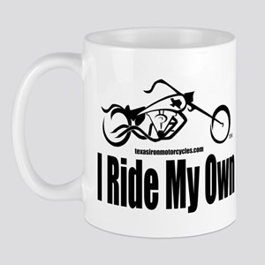 I Ride My Own Mug