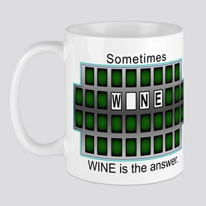 Sometimes Wine is the Answer Mug