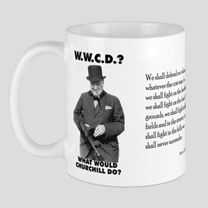 What Would Churchill Do - Never Surrender Mug