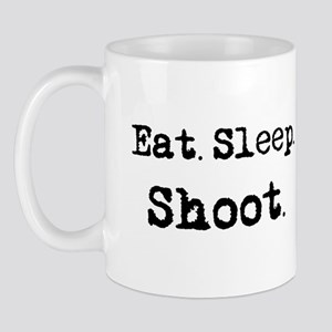 Eat.Sleep.Shoot. Mug