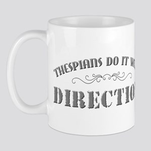 Thespians Do It With Direction Mug