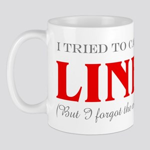"""Tried to Call Line"" Mug"