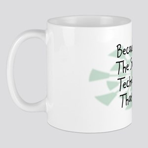 Because Surgical Technologist Mug