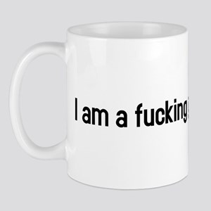 I am a fucking genius Mug