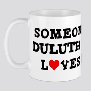 Someone in Duluth Mug