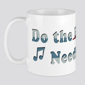 Do the Needful (Hustle) Mug