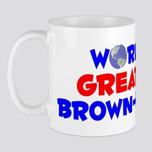 World's Greatest Brown.. (A) Mug