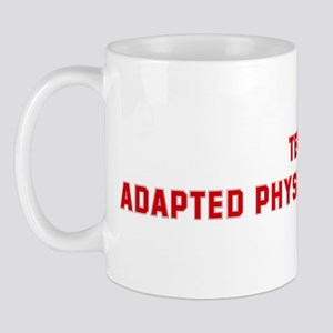 Team ADAPTED PHYSICAL EDUCATI Mug