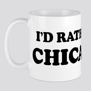 Rather be in Chicago Mug