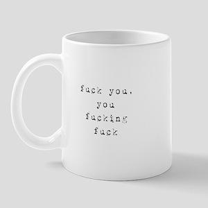84a0dfa09d5 fuckyoufuckingfuckblack Mugs
