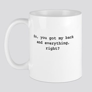 You Got My Back Mug