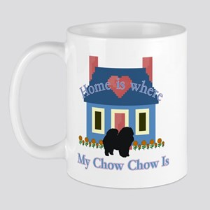 Chow Chow Home Is Mug