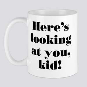 """Here's looking at you"" Mug"