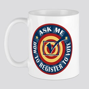 Ask me how to register to Vote Mug