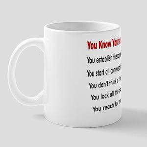 02711280a77 You know youre a PSYCH nurse IF Mug