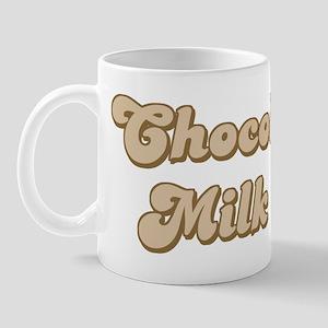 72e76b942cd Chocolate Milk Mugs - CafePress