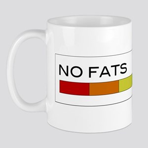 No Fats No Fems Mug