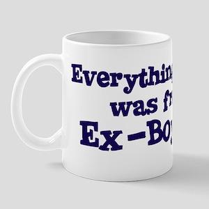 Ex Boyfriend Everything Mug