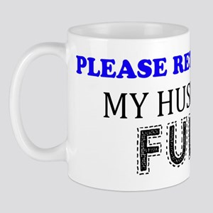 Please Return To My Husband Full Mug