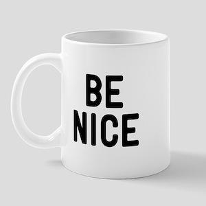 Be Nice 11 oz Ceramic Mug
