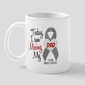 Missing 1 Dad BRAIN CANCER Mug