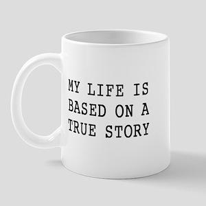 My Life 11 oz Ceramic Mug