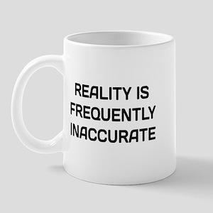 Reality Inaccurate 11 oz Ceramic Mug