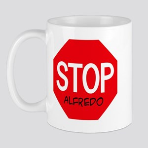 Stop Alfredo Mug