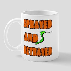 SPRAYED BETRAYED Mug