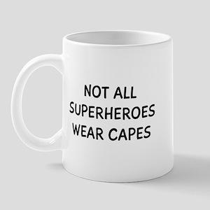 Not Capes 11 oz Ceramic Mug