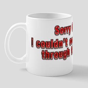 Sorry Officer Mug