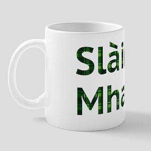 Scottish Blessings. Slainte Mhath! Mug