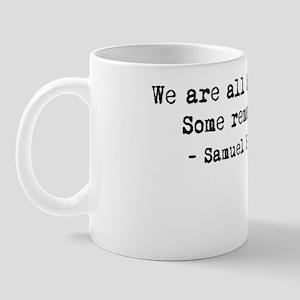 becketquote10x10centered Mug