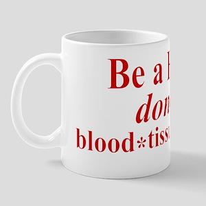 Be a Hero Mug