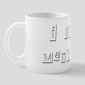 I Love Marylou Mug