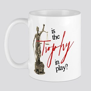 Is the Trophy In Play? Mug