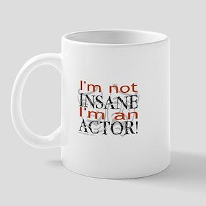 Insane Actor Mug
