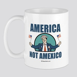 America, Not Amexico -  Mug