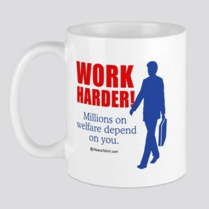 11 million on welfare depend on you -  Mug