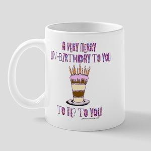 Un-Birthday Mug
